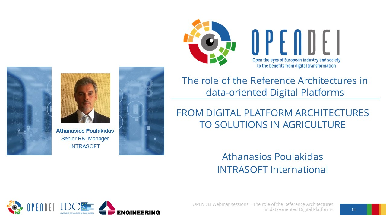 """From Digital Platform Architectures to solutions in Agriculture – OPEN DEI Webinar """"The role of the Reference Architectures in Data-oriented Digital Platforms"""""""