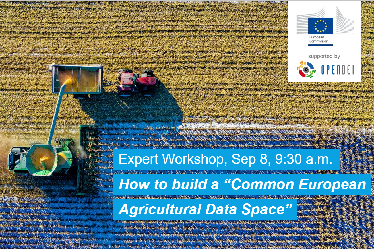 Expert Workshop on a Common European Agricultural Data Space – Workshop Report