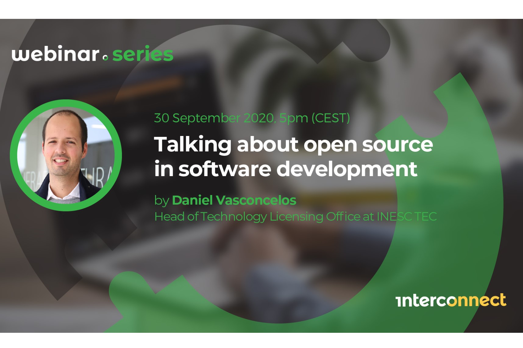 InterConnect Webinar Series #1 Talking about open source in software development