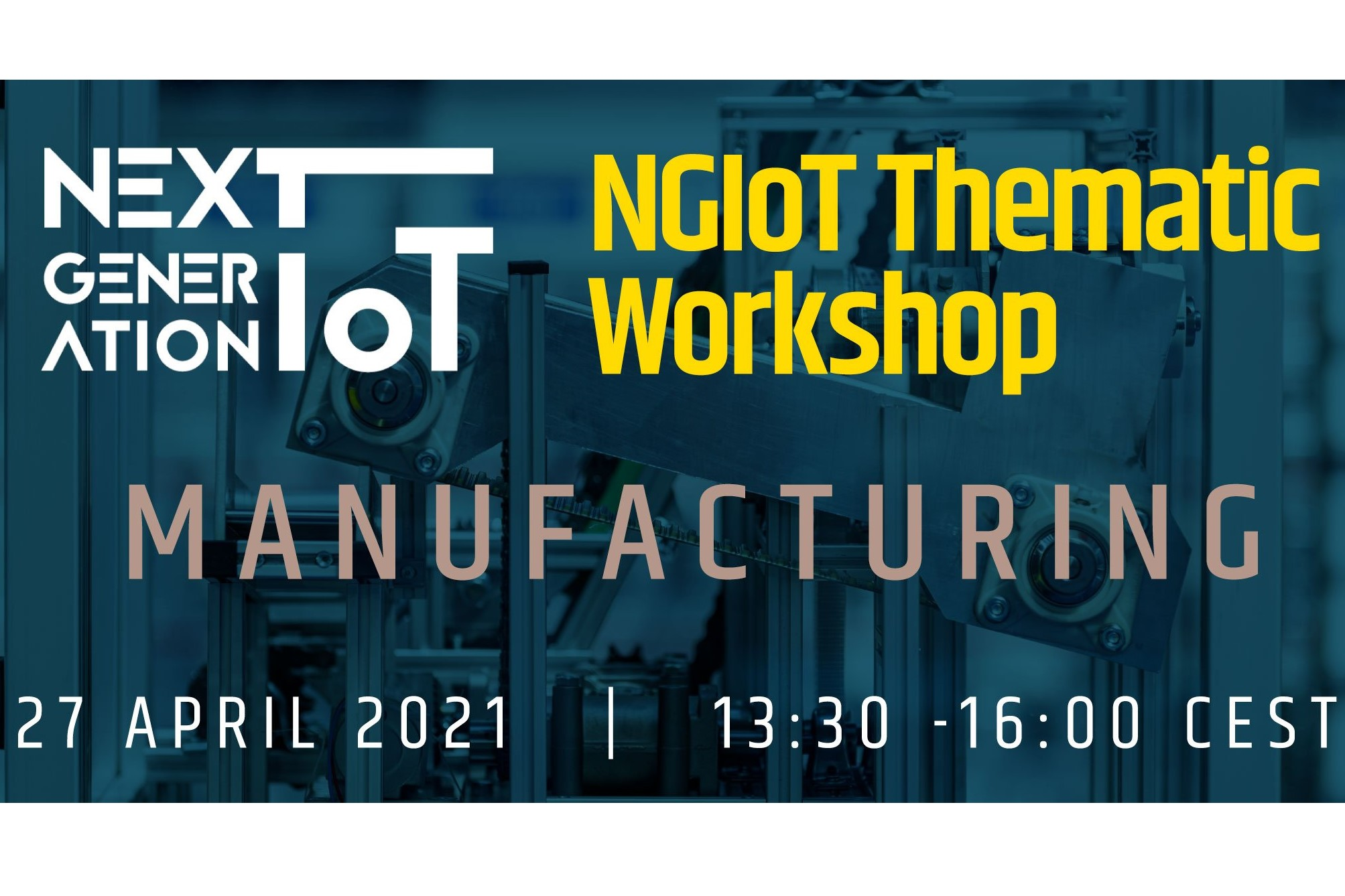 OPEN DEI @ NGIoT Thematic Workshop on Manufacturing