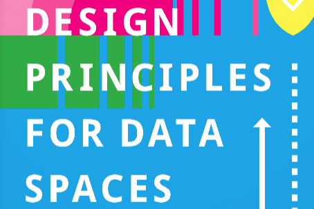 "** NEWS FLASH ** OPEN DEI Position Paper ""Design Principles for Data Spaces"""
